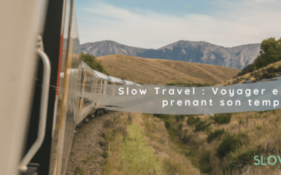 Slow Travel : Voyager en prenant son temps