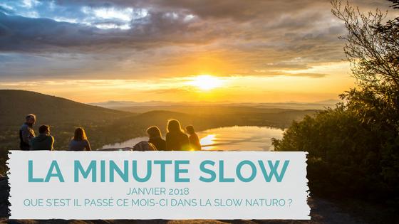 La minute slow : l'essentiel de janvier 2018