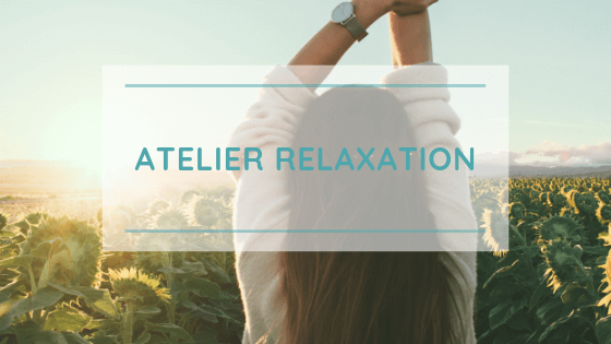 atelier relaxation take it slow