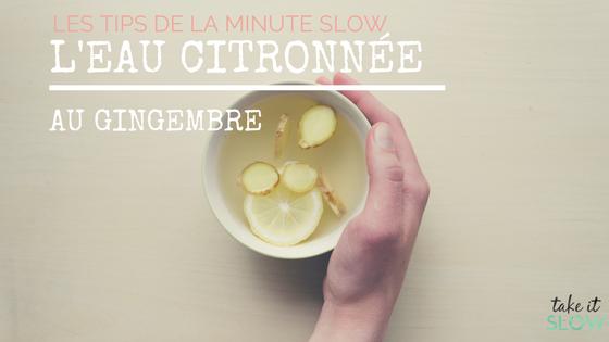 Pourquoi boire de l'eau citronnée au gingembre ?