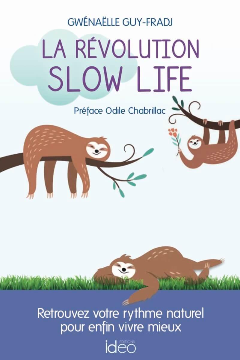 Livre la révolution slow life