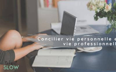 Concilier vie personnelle et vie professionnelle   5 clés pour réussir