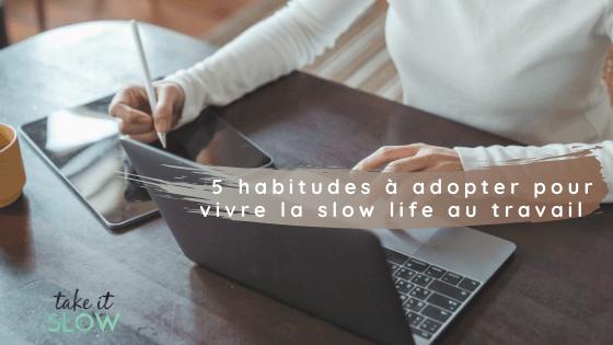 slow life au travail