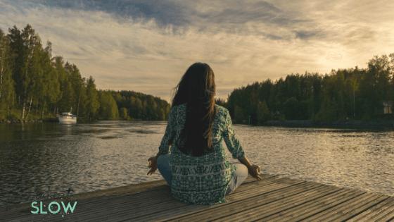 meditation slow life
