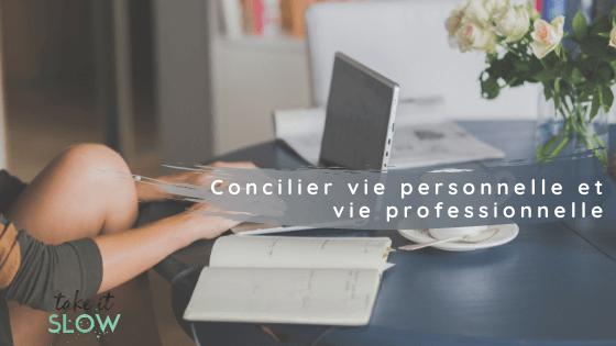 Concilier vie personnelle et vie professionnelle | 5 clés pour réussir