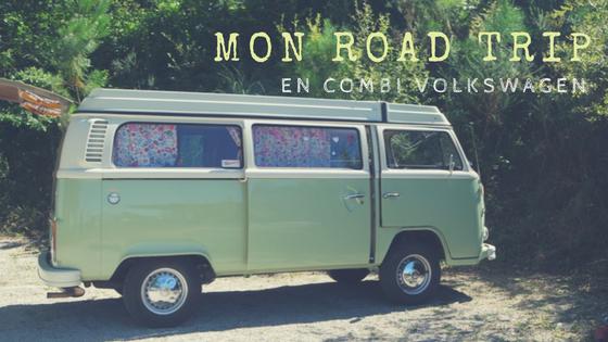Road Trip avec le Combi VW